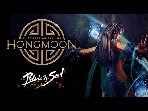 Blade&Soul: L'éveil de l'héritage du clan de Hongmoon