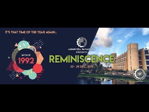 Reminiscence 2017   IIM Calcutta   27th Batch   Class of 92'