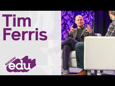 Tim Ferriss SXSWedu 2017 Keynote