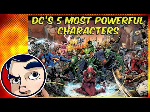 DC's 5 Most Powerful Characters! Ft. ComicsExplained