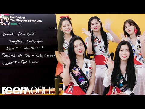 Red Velvet Creates The Playlist of Their Lives | Teen Vogue