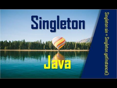 Como aplicar el Pátron de Diseño Singleton en Java