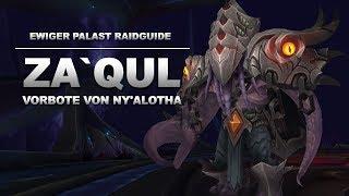Za'qul Raidguide - Ewiger Palast (Heroisch, Normal, LFR) | WoW