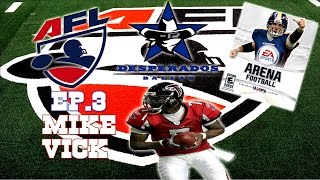 EA Sports Arena Football HD - 2015 NFL Edition | Gladiators at Desperados | Vick is In Town!