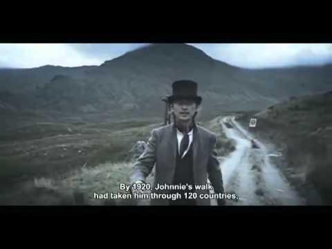 Johnnie Walker - The Man Who Walked Around The World