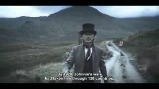 ▶ Johnnie Walker - The Man Who Walked Around The World