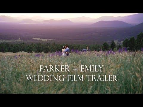 Parker + Emily | Wedding Film Trailer