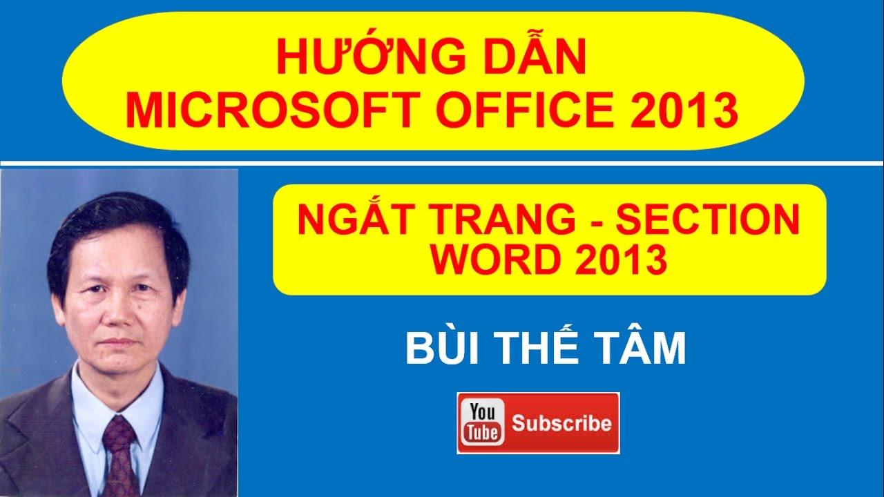 [10] Hướng dẫn tạo Section Microsoft Office Word – Tin học văn phòng –  Bùi Thế Tâm |