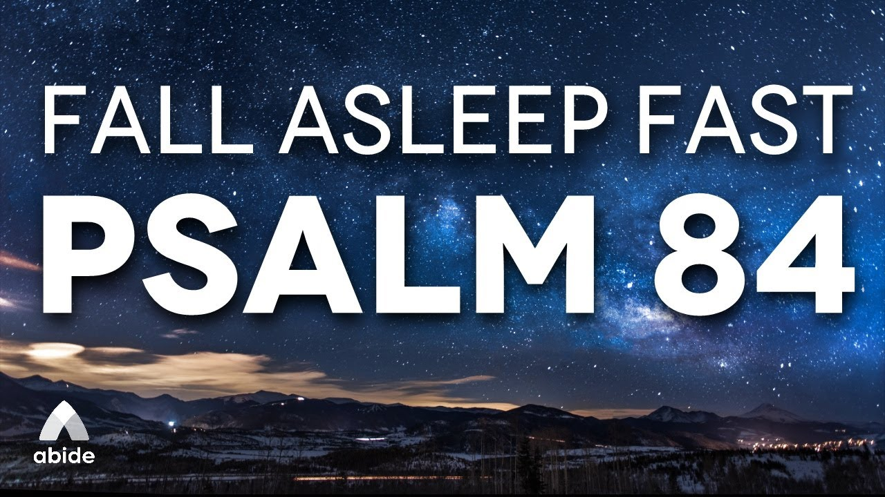 Dwell in His Presence Meditating on Psalm 84 THE DWELLING PLACE | 3 Hour Abide Bible Sleep Talk Down