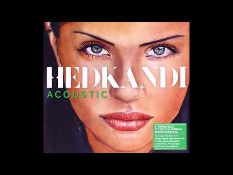Hed Kandi (Acoustic) - Continuous Bonus Mix 2