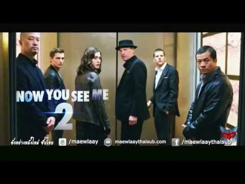 [Trailer] Now You See Me 2 | ตัวอย่างหนัง อาชญากลปล้นโลก 2