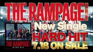 THE RAMPAGE from EXILE TRIBE / 6th Single「HARD HIT」 (TV SPOT)