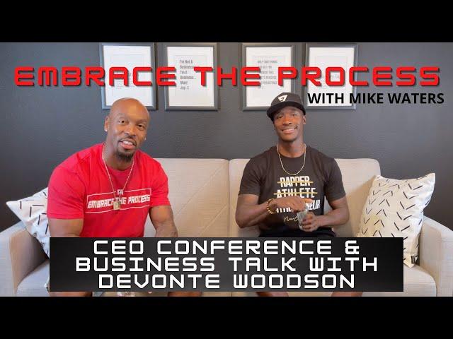 EMBRACE THE PROCESS: Athlete Entrepreneur Podcast   Devonte Woodson   CEO Circle   Formula Con  