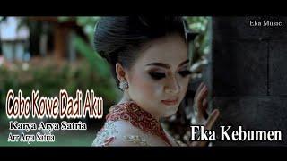 Download Mp3  Eka Kebumen  Lagu Terbaru - Cobo Kowe Dadi Aku - Eka Kebumen