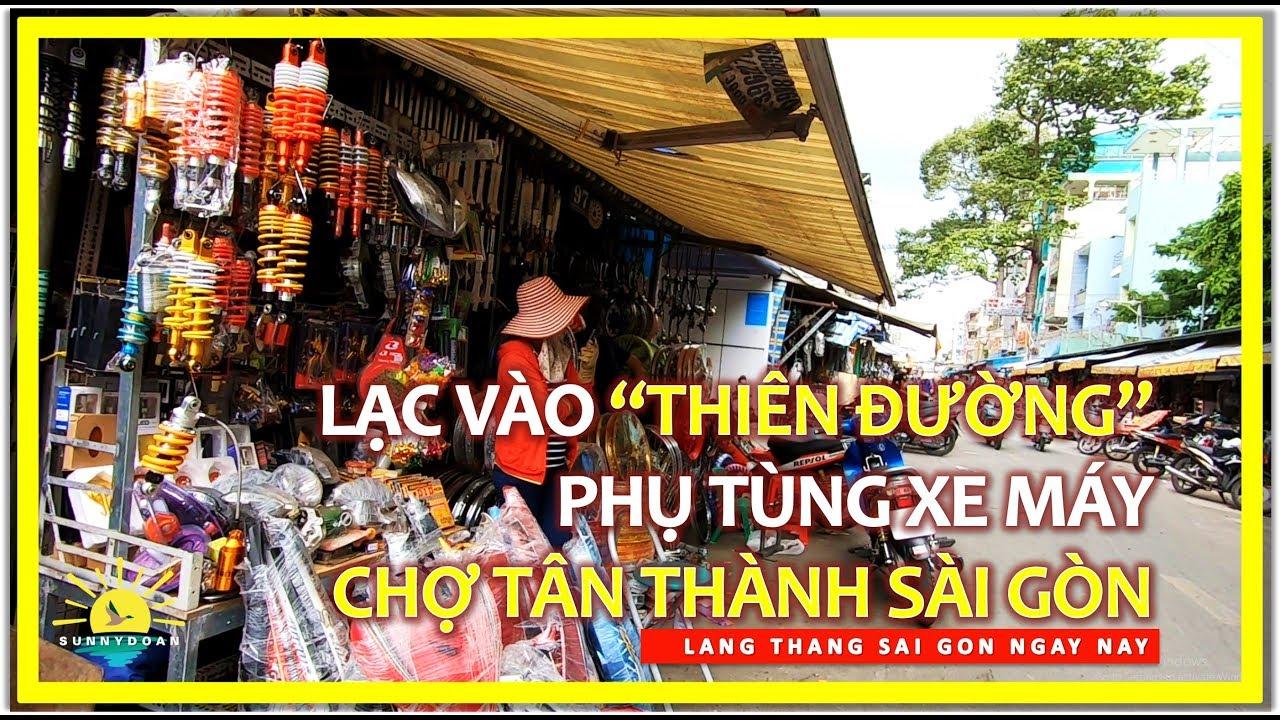 """Lạc vào """"Thiên Đường"""" Phụ tùng xe Gắn máy   Chợ Tân Thành Sài gòn Chợ lớn   lang thang sài gòn"""