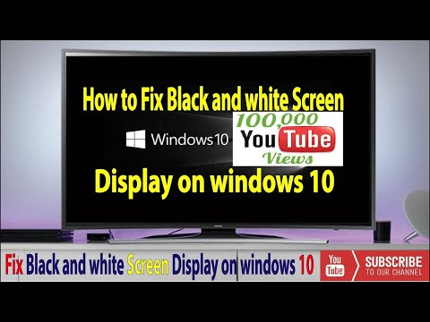 How to Fix Black and white Screen Display on windows✔️