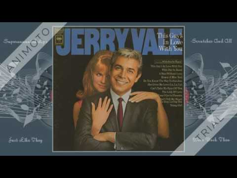 JERRY VALE this guys in love with you Side One