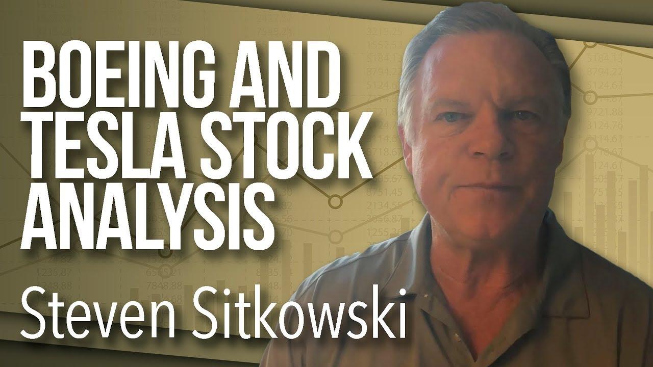 Boeing (BA) and Tesla (TSLA) Stock Analysis   📈Investment Education w/  Steven Sitkowski