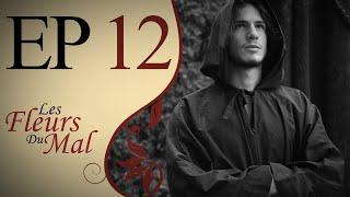 """Les Fleurs du Mal EP12 - """"Bruce Entre Rêve et Réalité"""""""