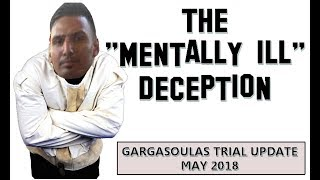 James Gargasoulas Trial Update - The Mental Illness Deception