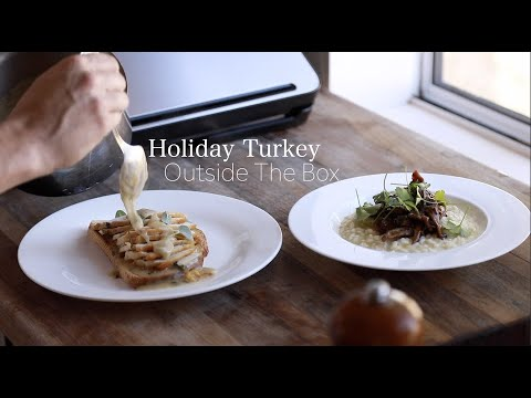 Holiday Turkey Outside The Box with FoodSaver