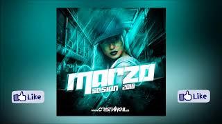 08 SESSION MARZO 2018 DJ CRISTIAN GIL
