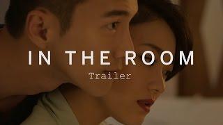 IN THE ROOM Trailer | Festival 2015