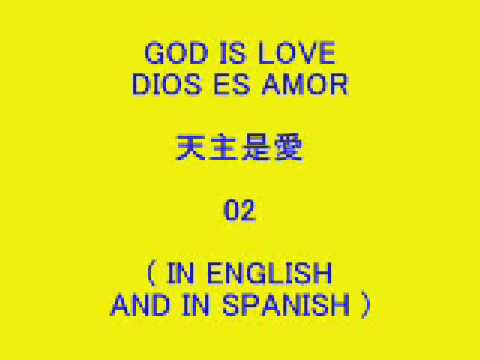 GOD IS LOVE 01, DIOS ES AMOR 02, 天主是愛 02