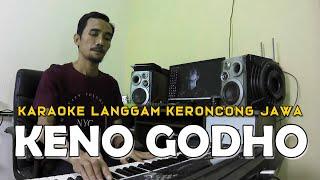 Download lagu Keno Godho Karaoke Langgam Keroncong Jawa