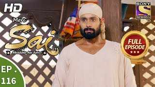 Mere Sai - Ep 116 - Full Episode - 7th March, 2018