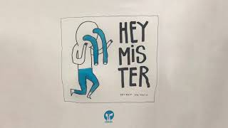Play Hey Mister