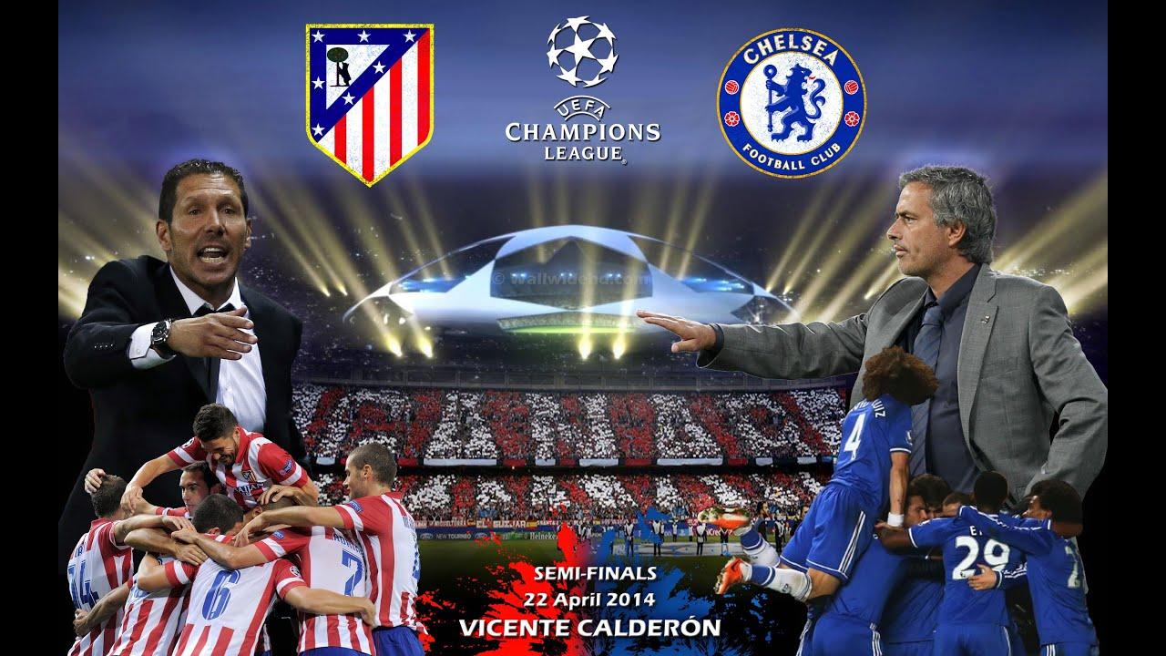Chelsea Vs Atletico Madrid O Champions League Promo