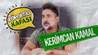 Röportaj KAFA'sı: Kerimcan Kamal: Kendi yazılarımı okumayı sevmiyorum - Bölüm 1