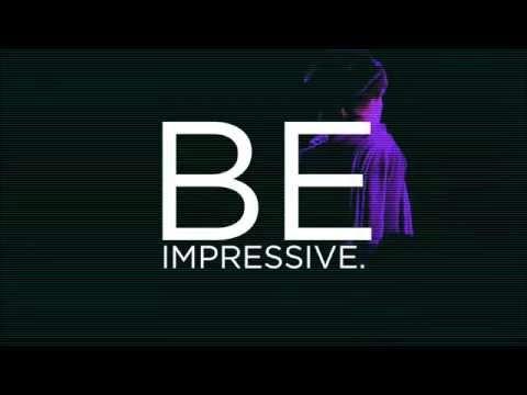 BE IMPRESSIVE .... am 1. März