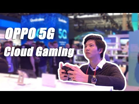 MWC2019 - Cloud Gaming on OPPO's 5G Flagship!