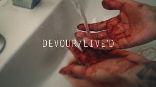 DEVOUR - LIVE