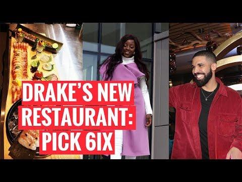 EXPLORING TORONTO   Drake's new restaurant Pick 6ix