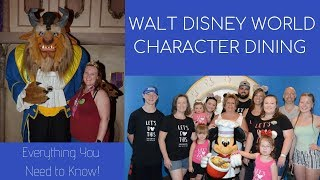 Everything You NEED to Know About Character Dining | Walt Disney World