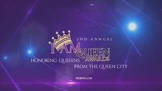 Recap of The I AM Queen Awards