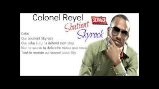 Colonel Reyel - Celui // Version SOUTIENT SKYROCK // [ PAROLES ]