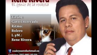 GATO ENCERRADO - Rene Rivera - El Genio de la Rockola -  101%ROCKOLA!! - # 26