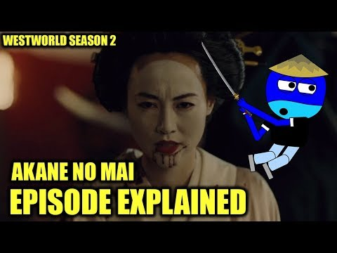 Westworld Season 2 - Akane No Mai EPISODE...