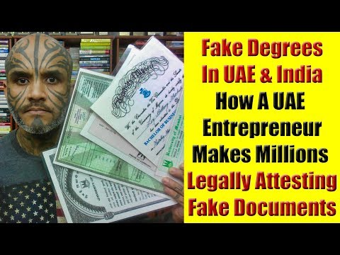 Fake Degree In UAE & India - How An UAE Entrepreneur Makes Millions Supplying Fake Degrees