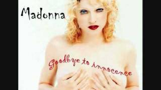 Watch Madonna Goodbye To Innocence video