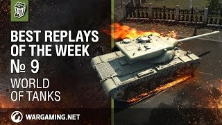 World of Tanks: Best Replays of the Week - Episode 9