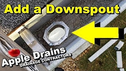 How To Add a Downspout To Your Gutter