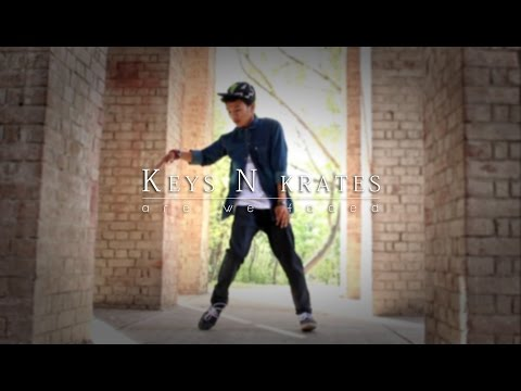 Are We Faded - Keys N krates | Freestyle |