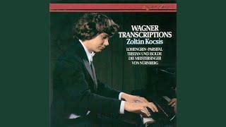 Wagner, Kocsis: Die Meistersinger von Nürnberg, Prelude to Act 1
