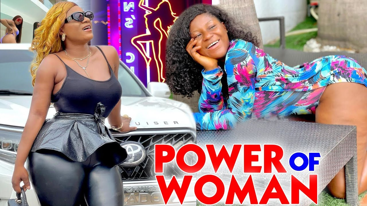 Download Power of Woman COMPLETE MOVIE - Destiny Etiko 2021 Latest Nigerian Nollywood Movie