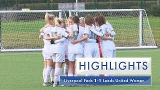 Highlights | Liverpool Feds 1-1 Leeds United Women | FA Women's National League